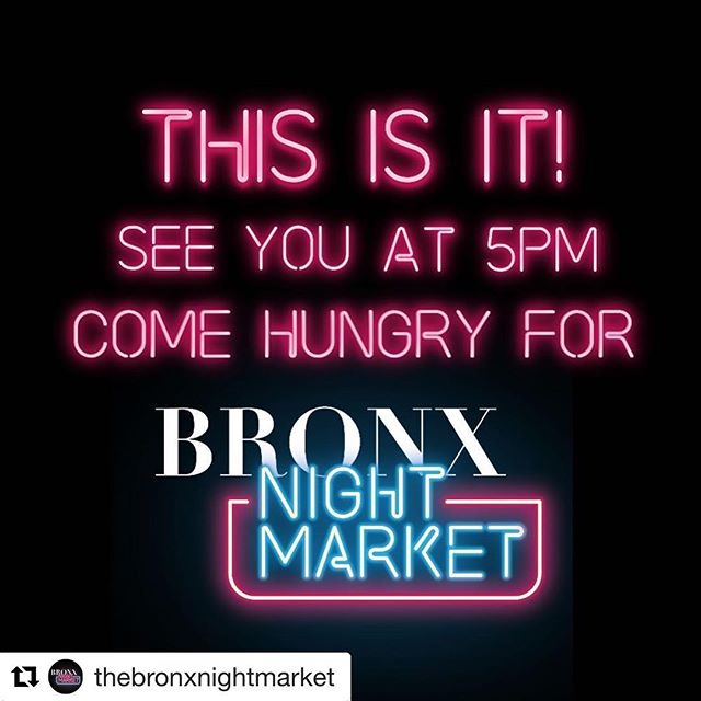 This is it! The day we've all been waiting for this entire month. We will be at the #bxnightmarket today from 5PM-10PM! Amazing food, great music and good vibes! Remember to come early and come hungry! @thebronxnightmarket @bloxnyc  At 1 Fordham Plaza Bronx, NY