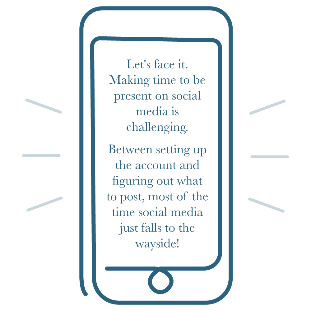 "Illustration of iPhone with the words ""Making time to be present on social media is challenging"""