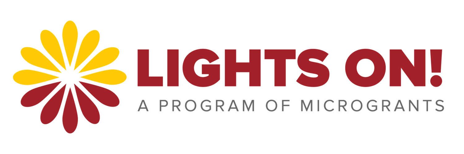 Lights On! | An Innovative Program of MicroGrants