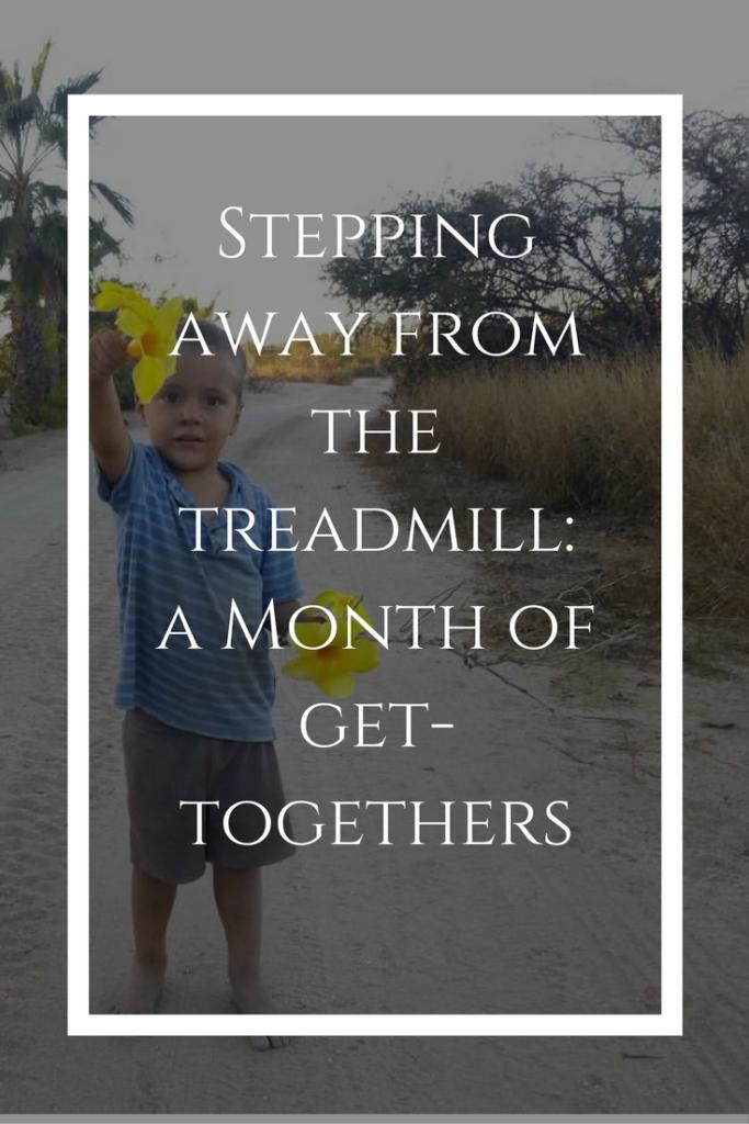 no more hustling: a month of get togethers