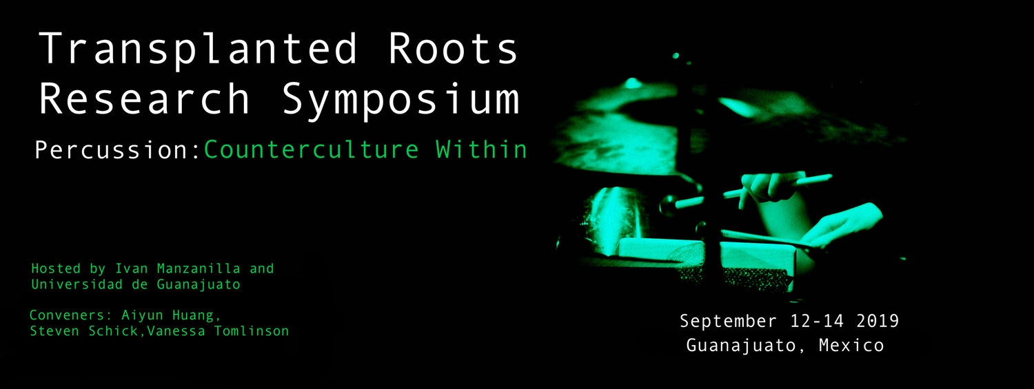 Transplanted Roots 2019 Percussion Research Symposium