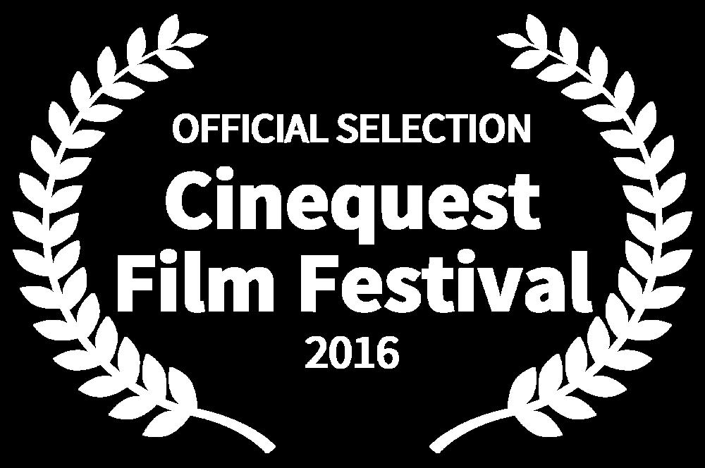 OFFICIAL SELECTION - Cinequest Film Festival - 2016 copy.png