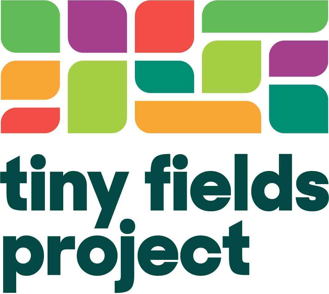 Tiny Fields Project