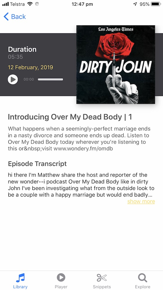 Catchup - Episodes are transcribed so you can return to them and recall the most important parts.