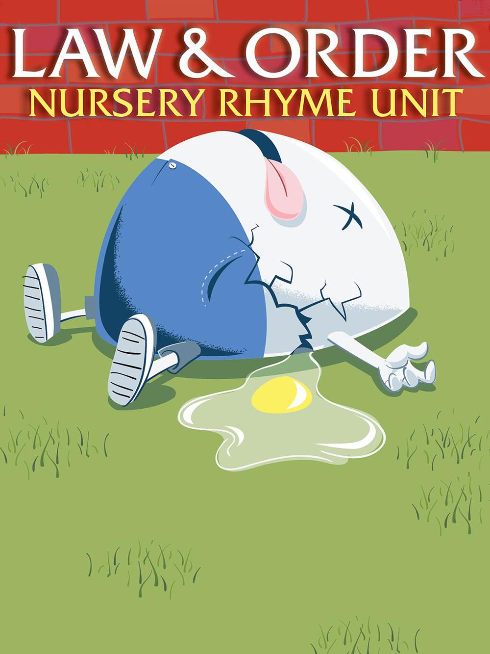 Law & Order: Nursery Rhyme Unit