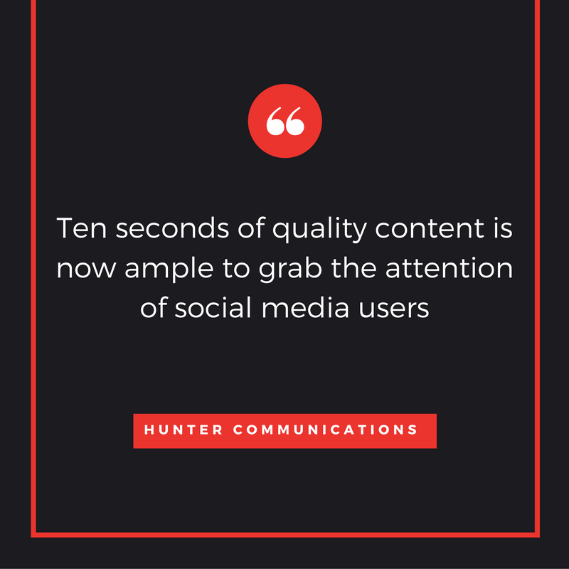ten-seconds-of-quality-content-is-now-ample-to-grab-the-attention-of-social-media-users