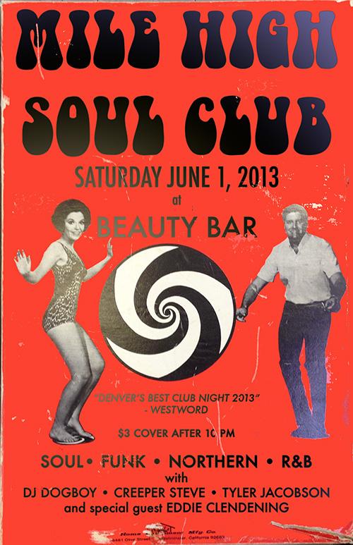 Mile High Soul Club Denver June 1, 2013
