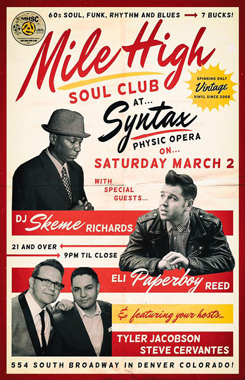 """Mile High Soul Club March 2019 poster with guests Skeme Richards, Eli """"Paperboy"""" Reed, and residents Tyler Jacobson and Steve Cervantes"""
