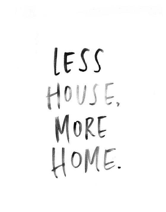 less house