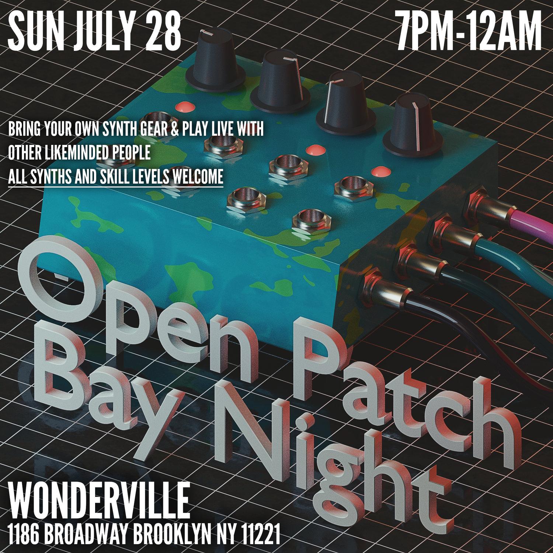 Open Patch Bay Night — WONDERVILLE