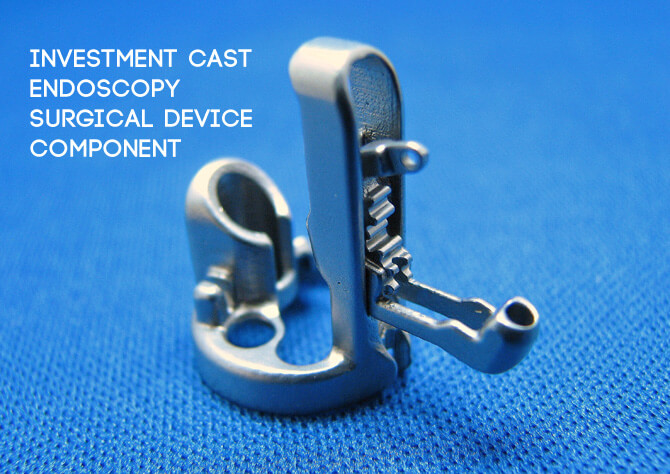 Investment-Cast-Endoscopy-Surgical-Device-Component.jpg