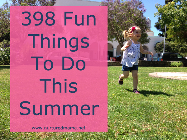 398 fun things to do this summer
