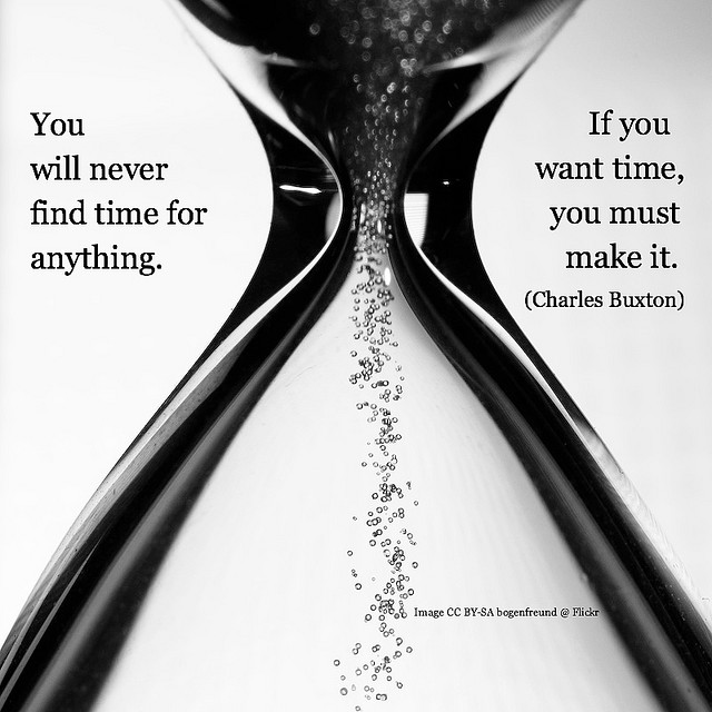 You will never find time for anything
