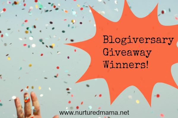 Blogiversary Giveaway Winners   nurturedmama.net