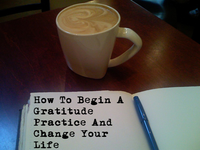 How To Start A Gratitude Practice And Save Your Life (a guest post on Family Your Way)