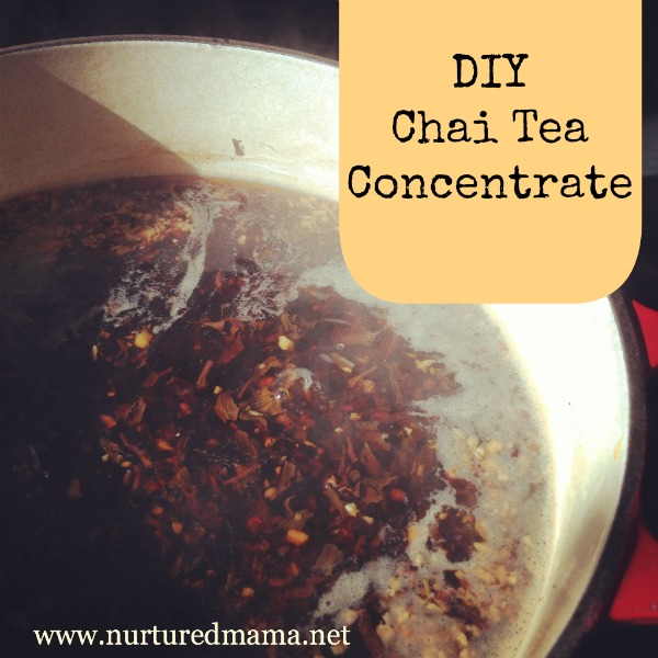 DIY Chai Tea Concentrate | nurturedmama.net
