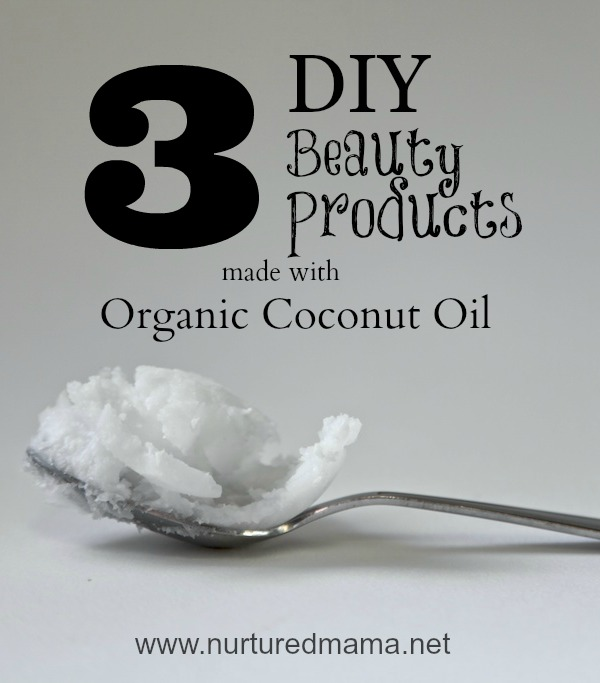 The popularity of coconut oil is not overrated - you can do so much with it! here are three easy beauty products you can make for your self (or for gifts), using simple ingredients including coconut oil. :: www.nurturedmama.net