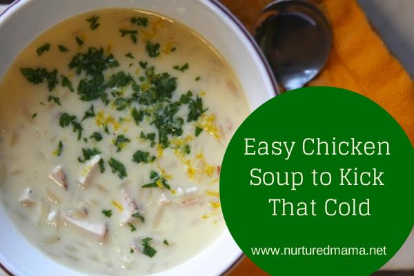 Easy Chicken Soup to Kick That Cold :: nurturedmama.et