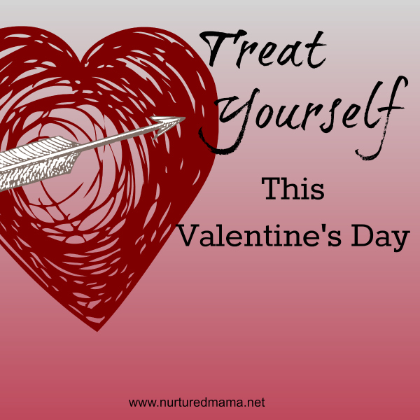 Treat Yourself This Valentine's Day :: nurturedmama.net