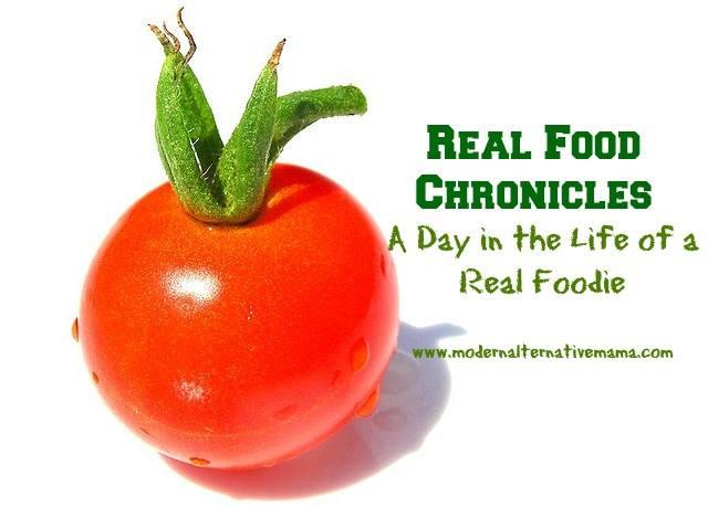 Real Food Chronicles - On Modern Alternative Mama :: Nurturedmama.net
