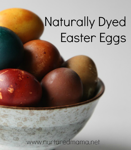 DIY Vegetable Dyed Easter Eggs :: nurturedmama.net