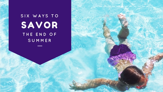 Summer isn't over yet! Six ways to savor the end of summer, whether you are sick of it, or holding on as long as you can. www.nurturedmama.net
