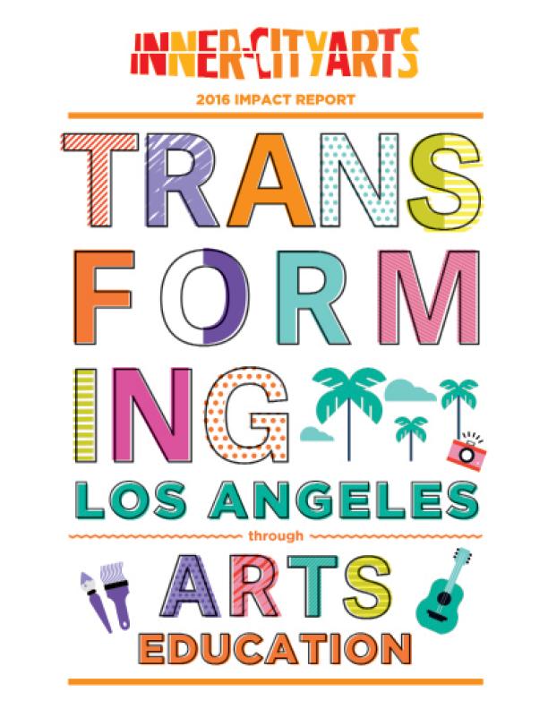 Inner City Arts: Impact Report 2016