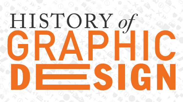 GMD120:History of Graphic Design - Surveys the origin and evolution of graphic design,
