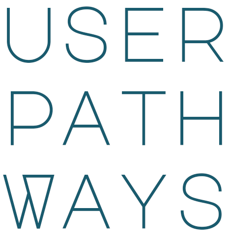 User Pathways