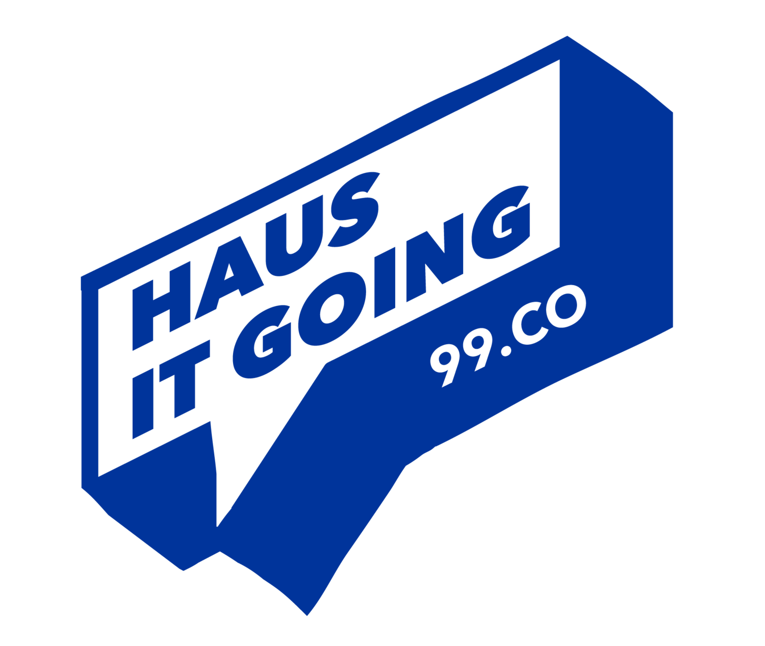 99.co Haus It Going