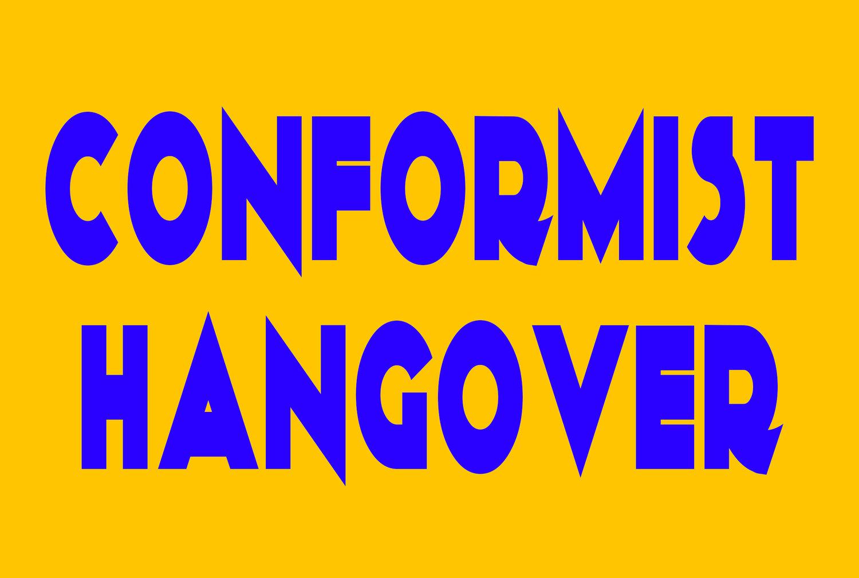 Shop — Conformist Hangover