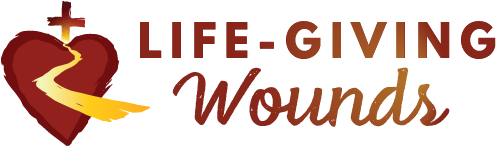 Life-Giving Wounds