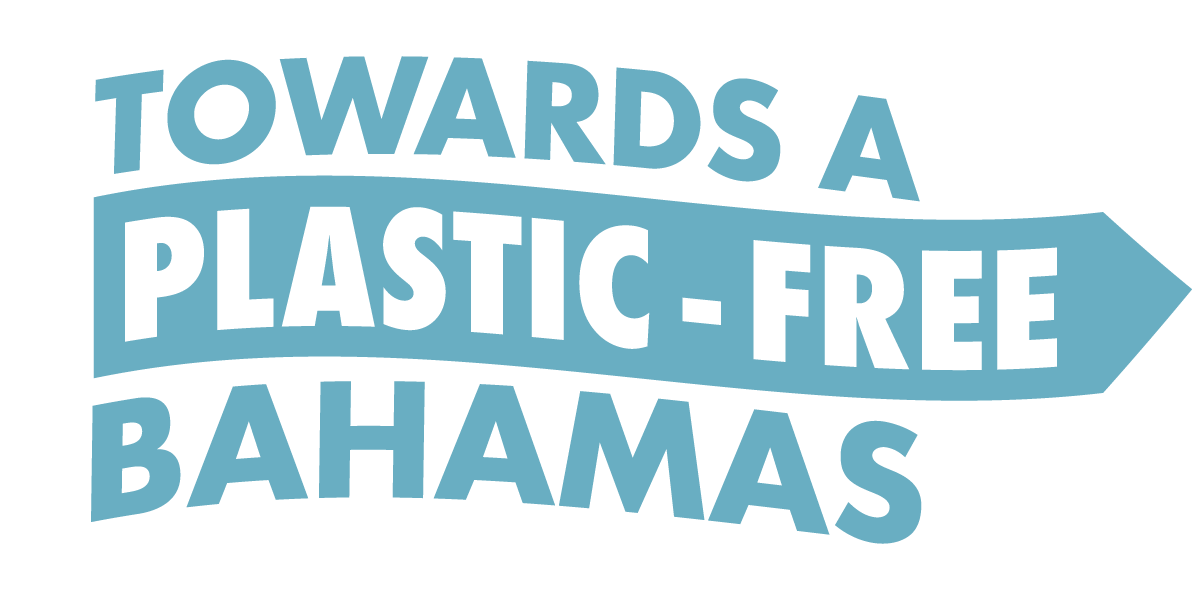Towards A Plastic-Free Bahamas