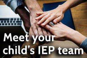 Meet your childs iep tem