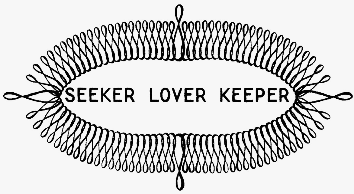 Seeker Lover Keeper