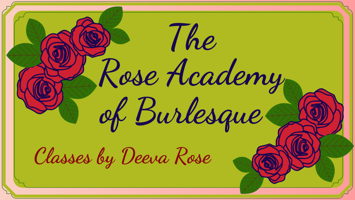 The Rose Academy of Burlesque