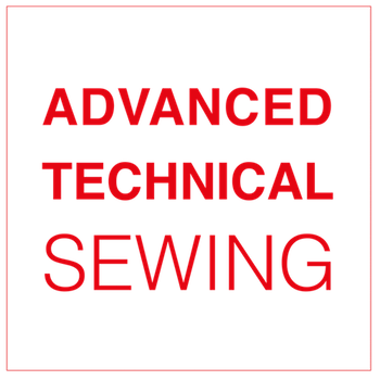 Advanced Technical Sewing