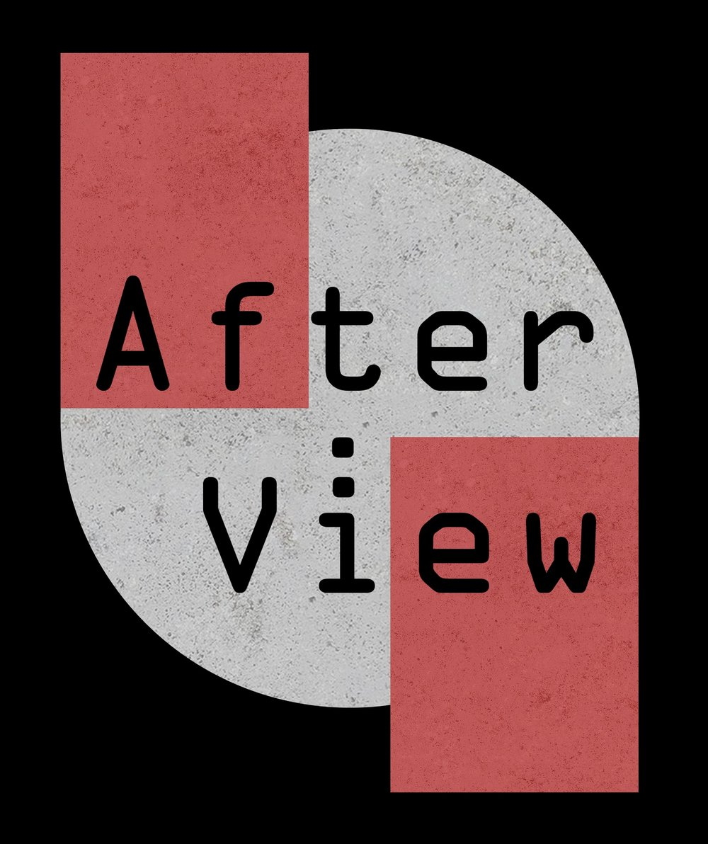 Afterview