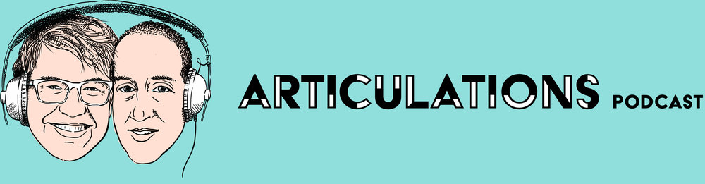 Articulations Podcast