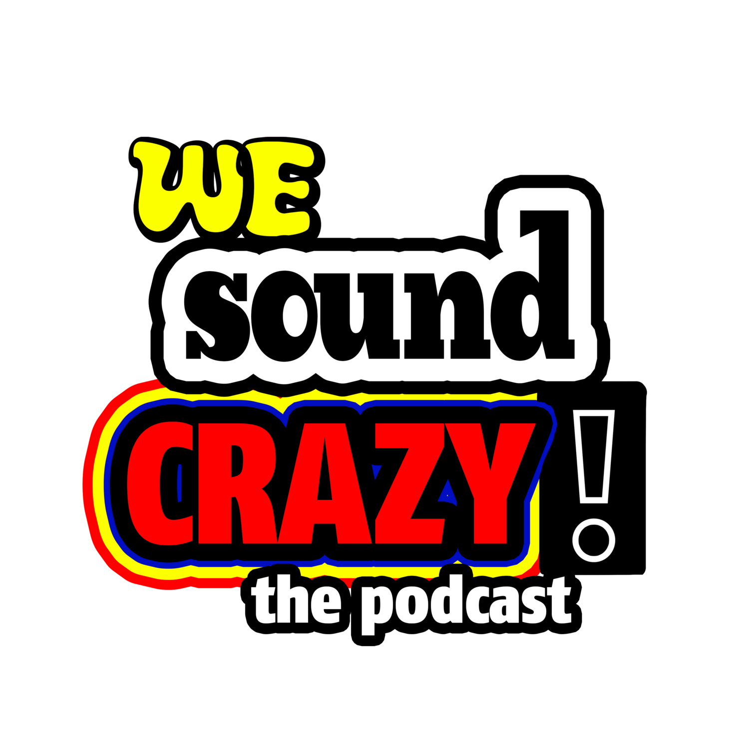We Sound Crazy