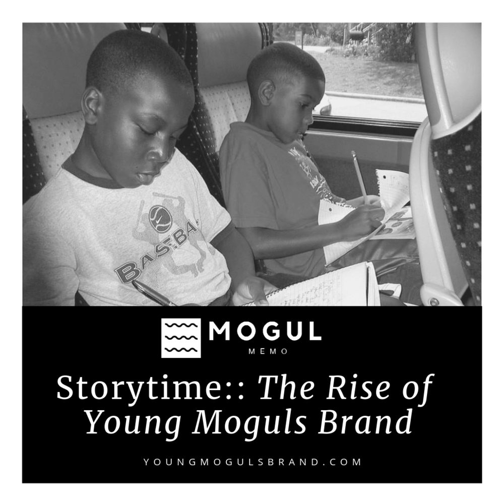 STORYTIME:: THE RISE of YOUNG MOGULS BRAND. - This is a story about two kids, Jordan Williams and Brandon Iverson. Born just six days apart, we would eventually go on to become best friends.