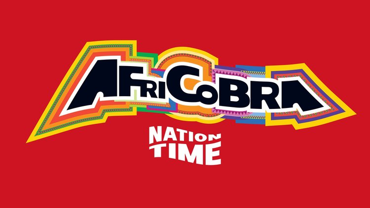 AFRICOBRA: Nation Time