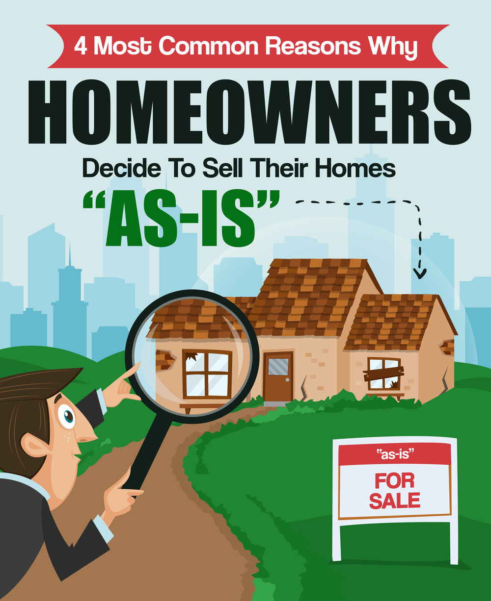 """4 Reasons Why Homeowners Decide To Sell Their Homes """"As Is"""""""