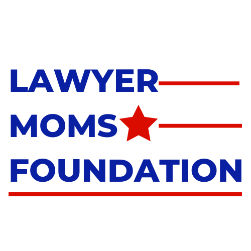 Lawyer Moms Foundation