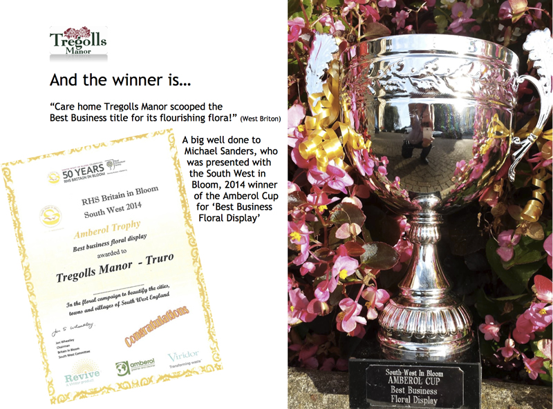 Tregolls Manor Care Home, Truro, Cornwall, is the RHS Britain in Bloom South West 2014 winner of Amberol Trophy for the Best business floral display