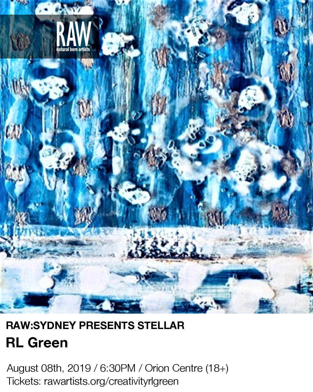 Raw Artists Sydney Showcase Stellar Rl Green