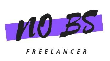 No BS Freelancer - Freelance Writer Advice on How to Become a Freelance Writer