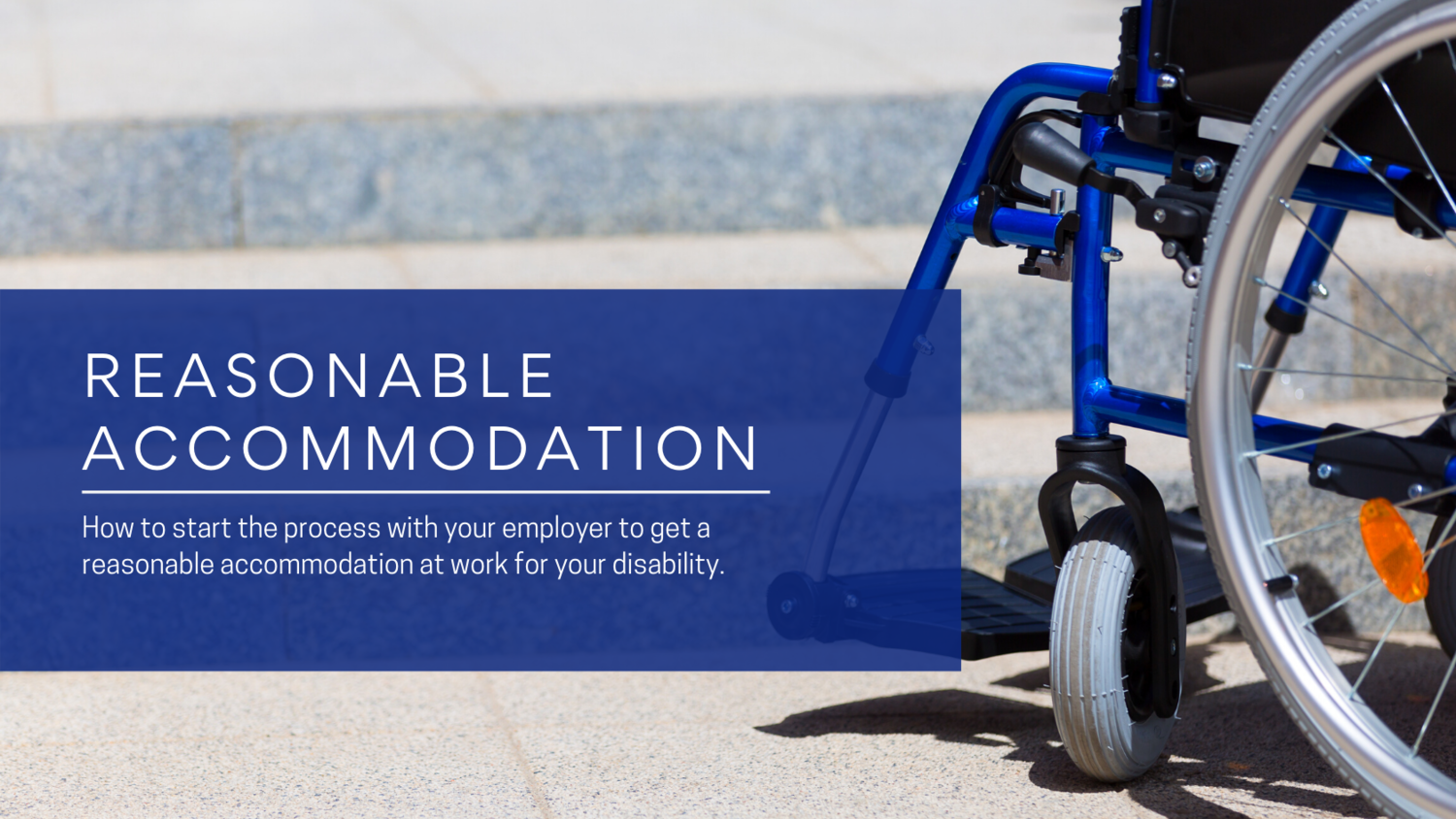 Reasonable Accommodation for disability