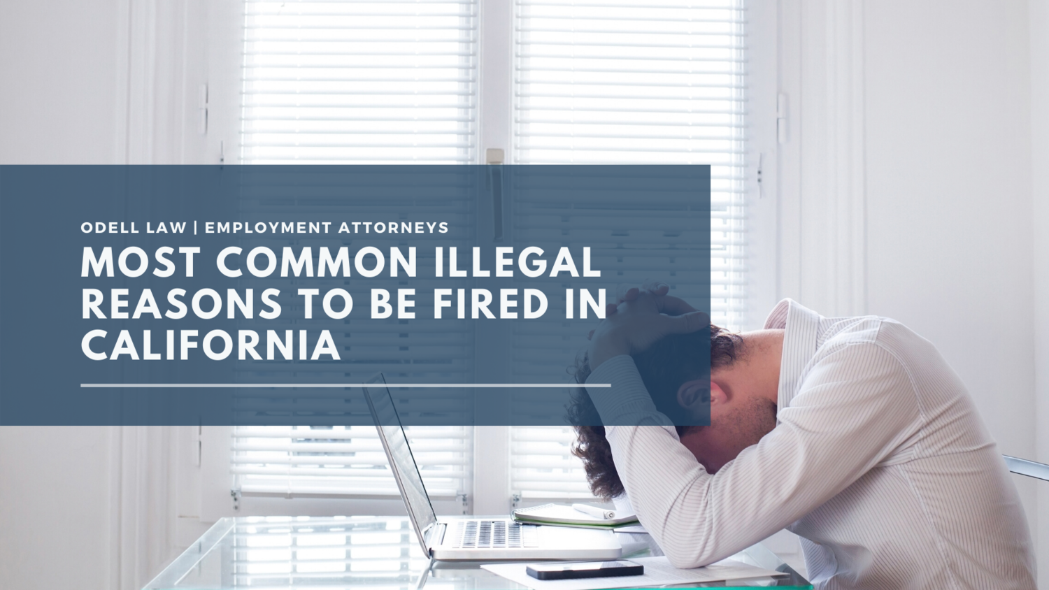 Most Common Illegal Reasons to be Fired.png