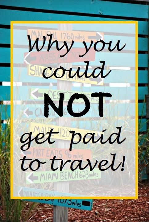 not get paid to travel